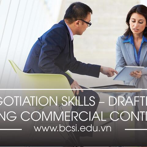 Negotiation skills – drafting, signing commercial contracts